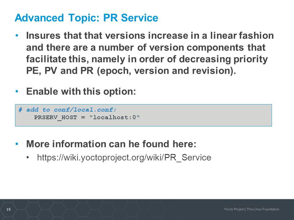 Advanced Topic: PR Service