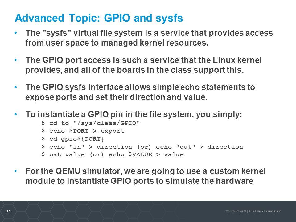 Advanced Topic: GPIO and sysfs