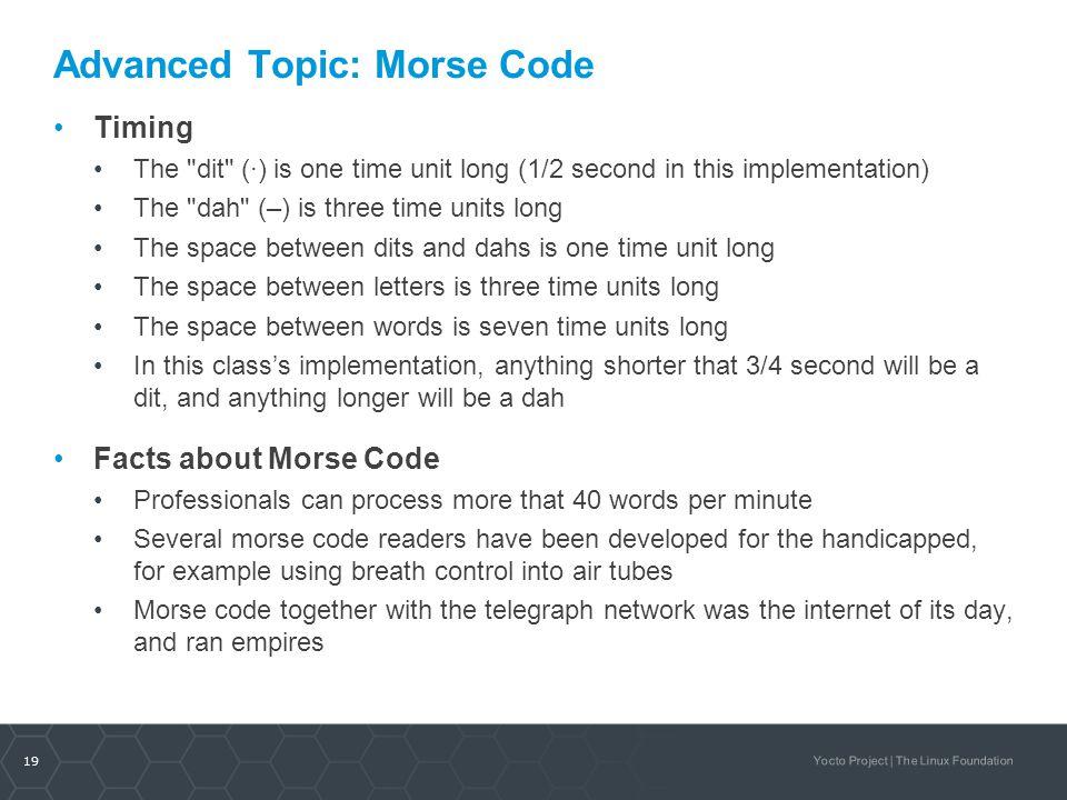 Advanced Topic: Morse Code