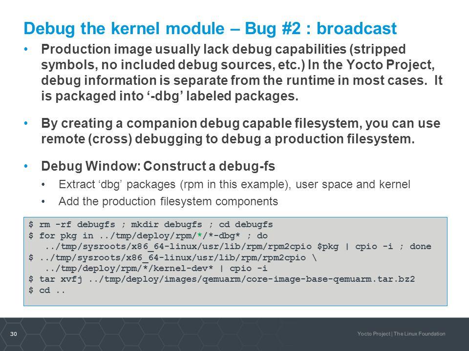 Debug the kernel module – Bug #2 : broadcast