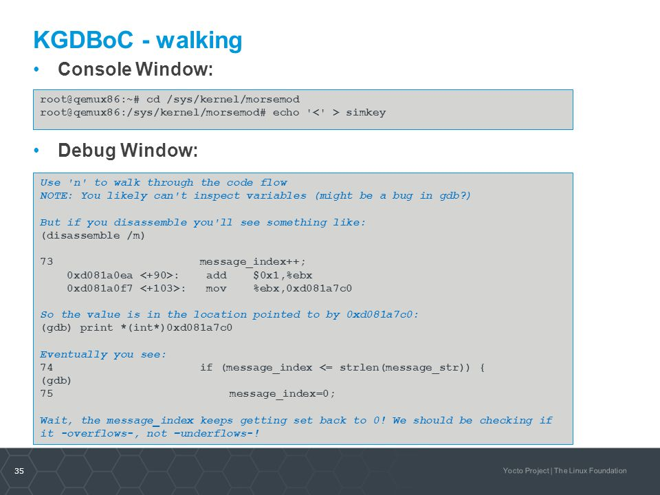 KGDBoC - walking Console Window: Debug Window: