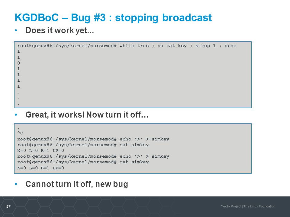 KGDBoC – Bug #3 : stopping broadcast