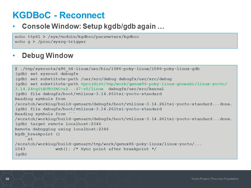 KGDBoC - Reconnect Console Window: Setup kgdb/gdb again … Debug Window