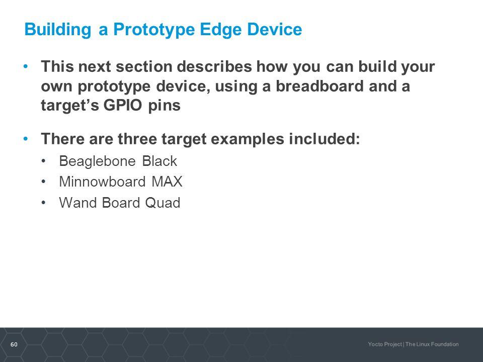 Building a Prototype Edge Device
