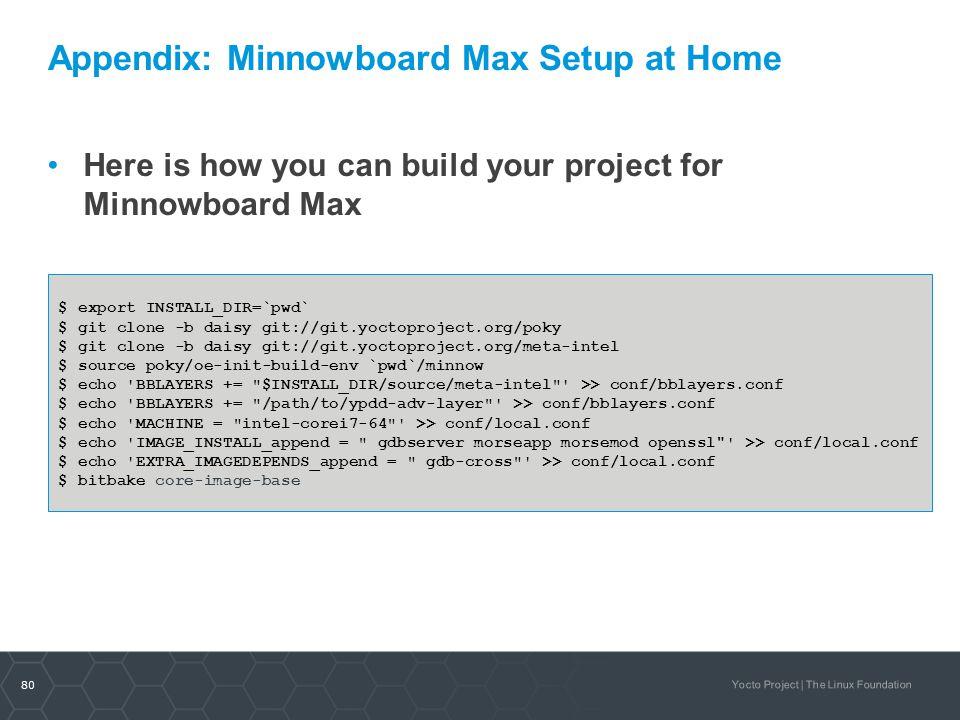 Appendix: Minnowboard Max Setup at Home