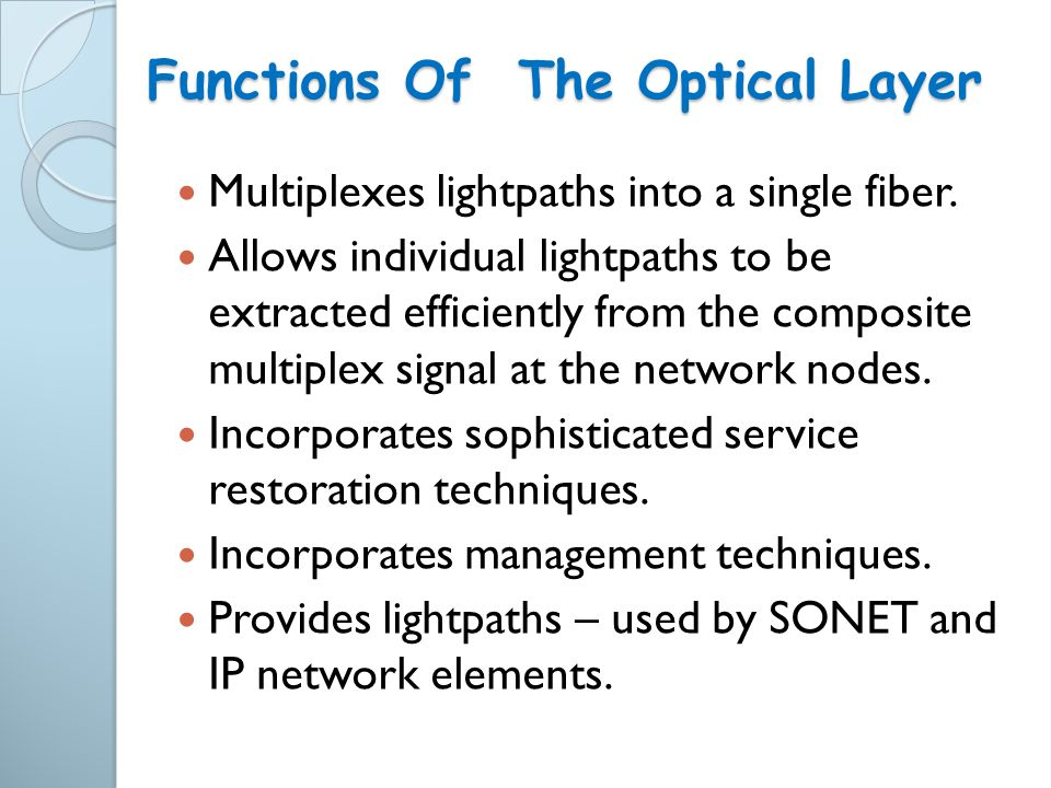 Functions Of The Optical Layer