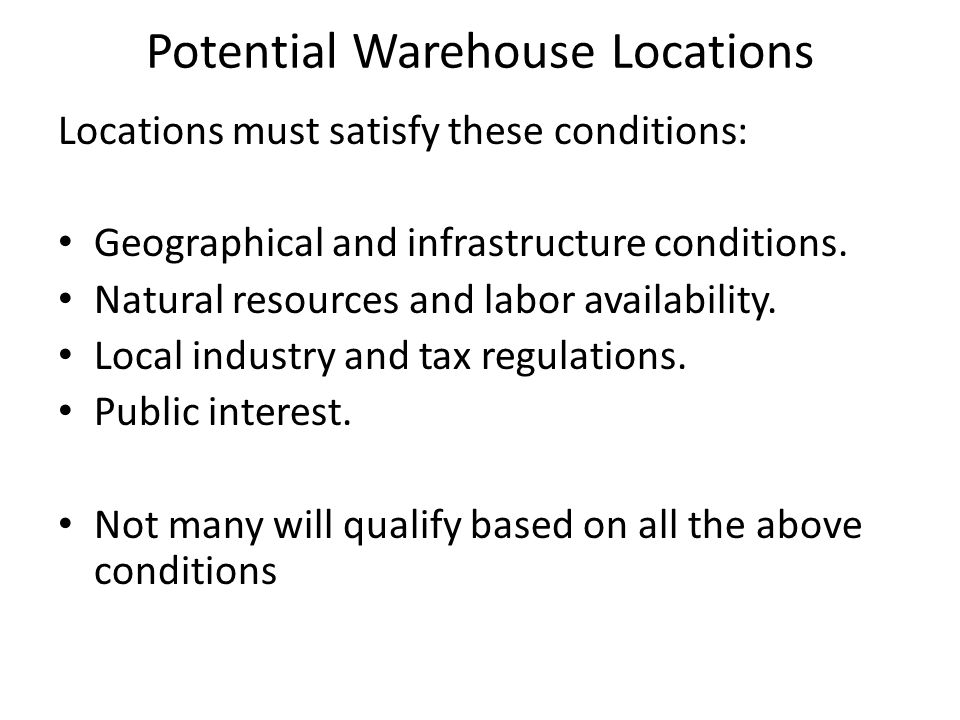 Potential Warehouse Locations