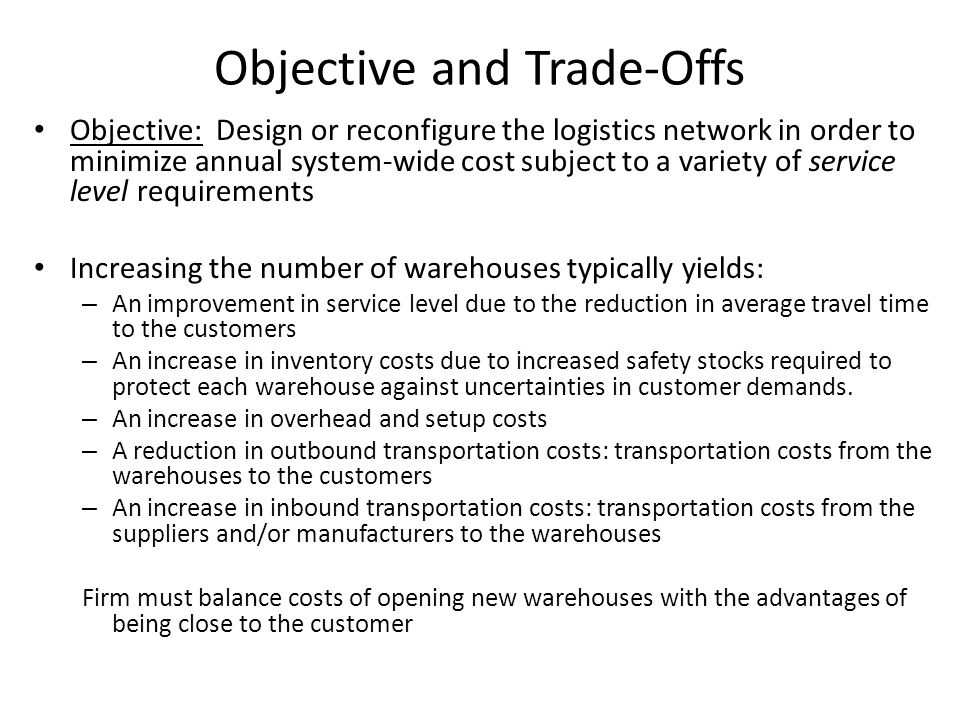 Objective and Trade-Offs