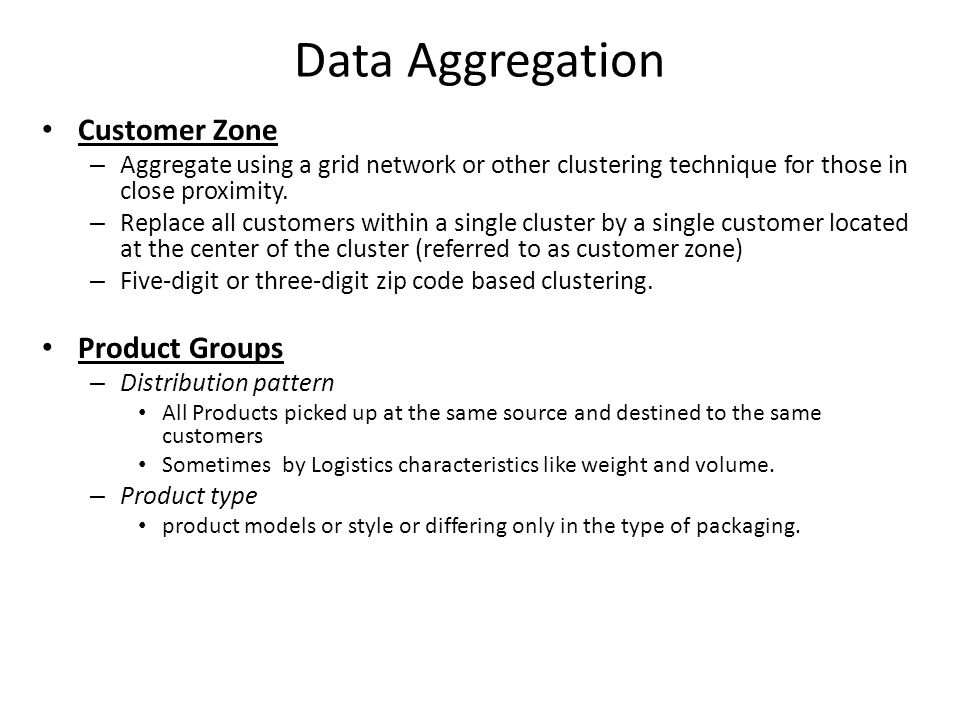 Data Aggregation Customer Zone Product Groups