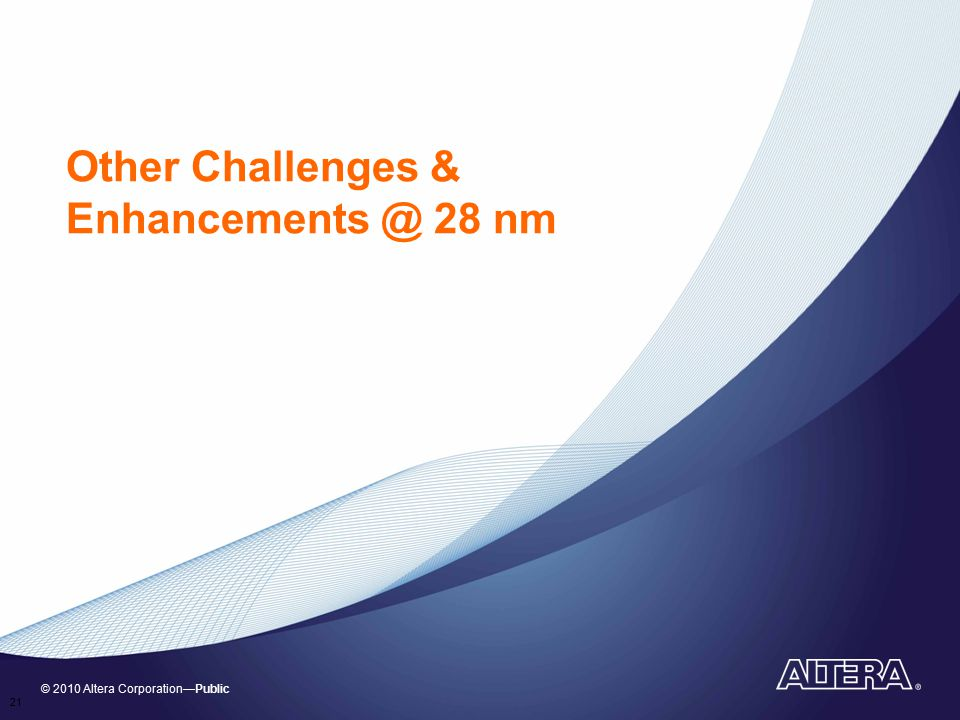 Other Challenges & Enhancements @ 28 nm