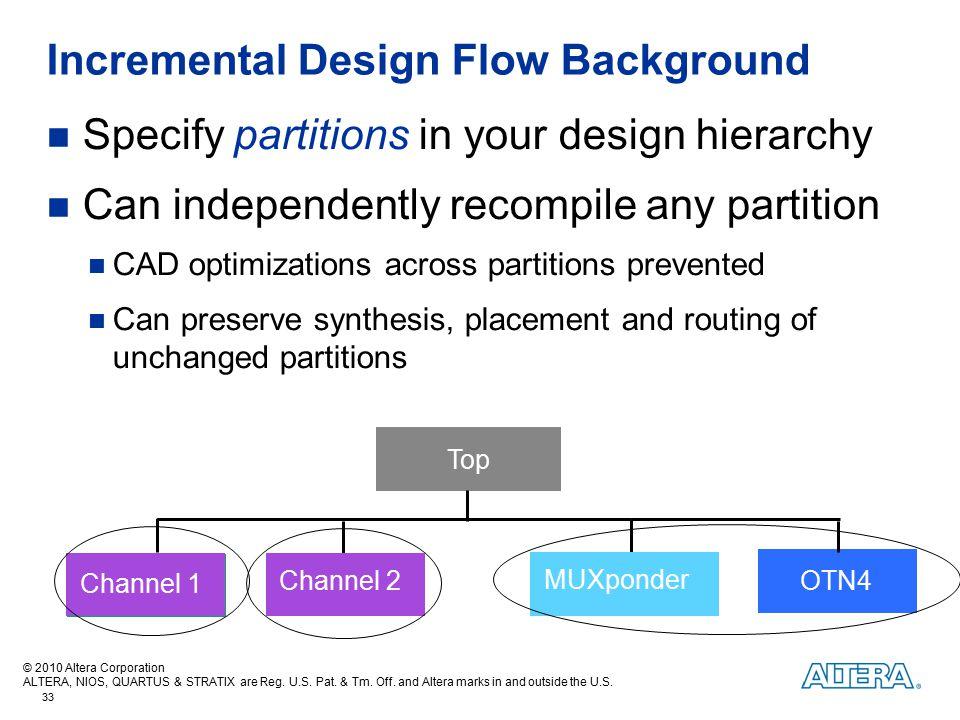 Incremental Design Flow Background