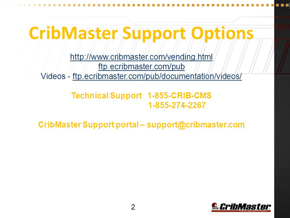 CribMaster Support Options http://www.cribmaster.com/vending.html