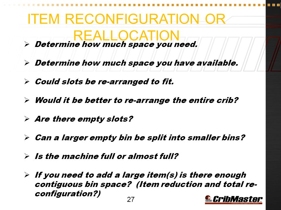 Item Reconfiguration or reallocation