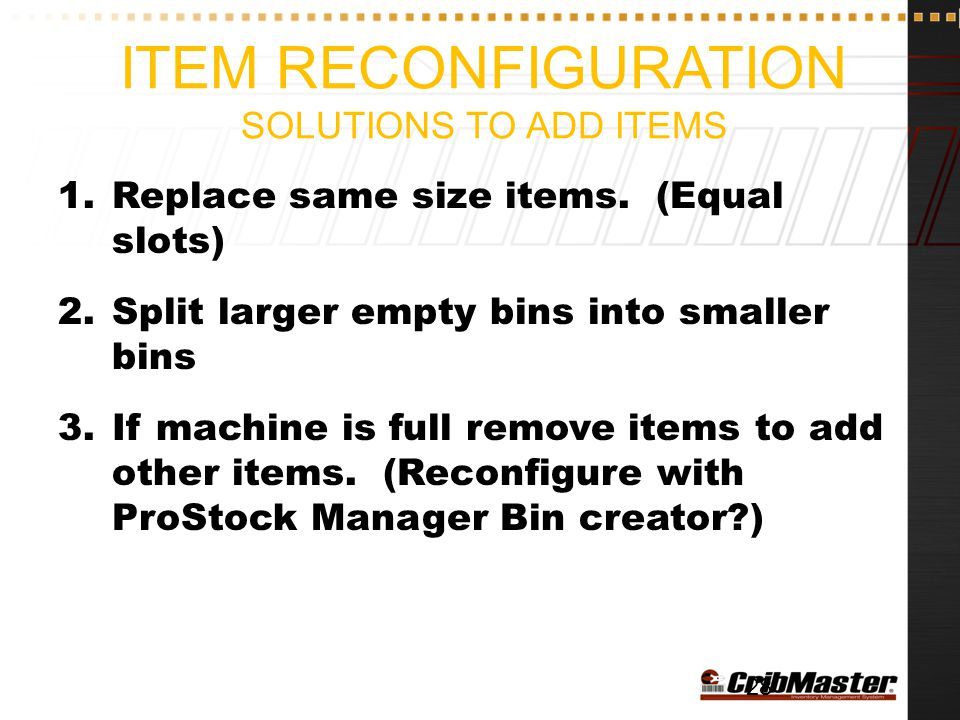 Item Reconfiguration Solutions to Add Items