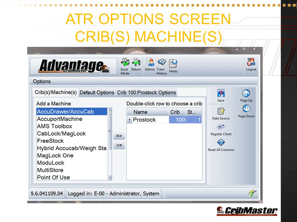 ATR Options Screen Crib(s) Machine(s)