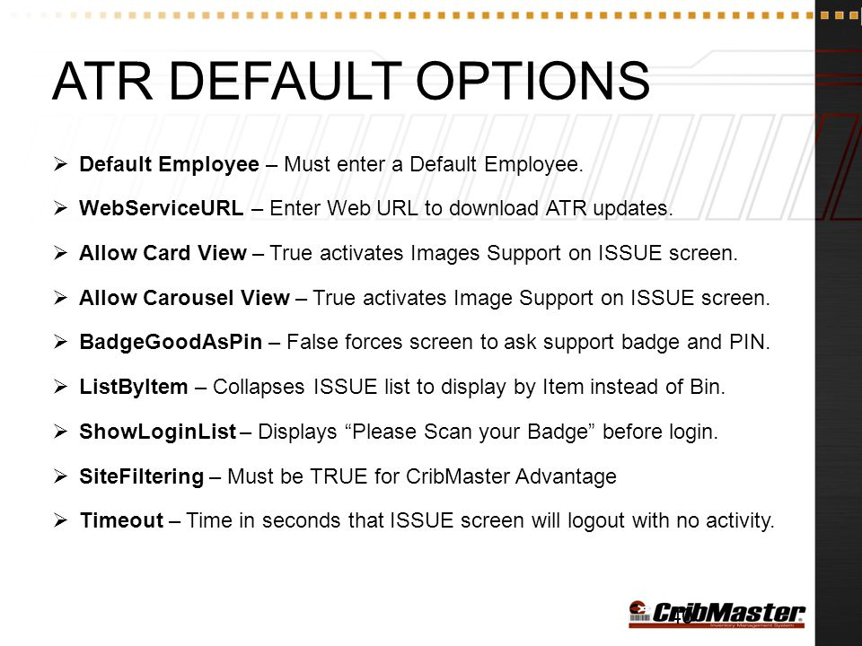 ATR Default Options Default Employee – Must enter a Default Employee.