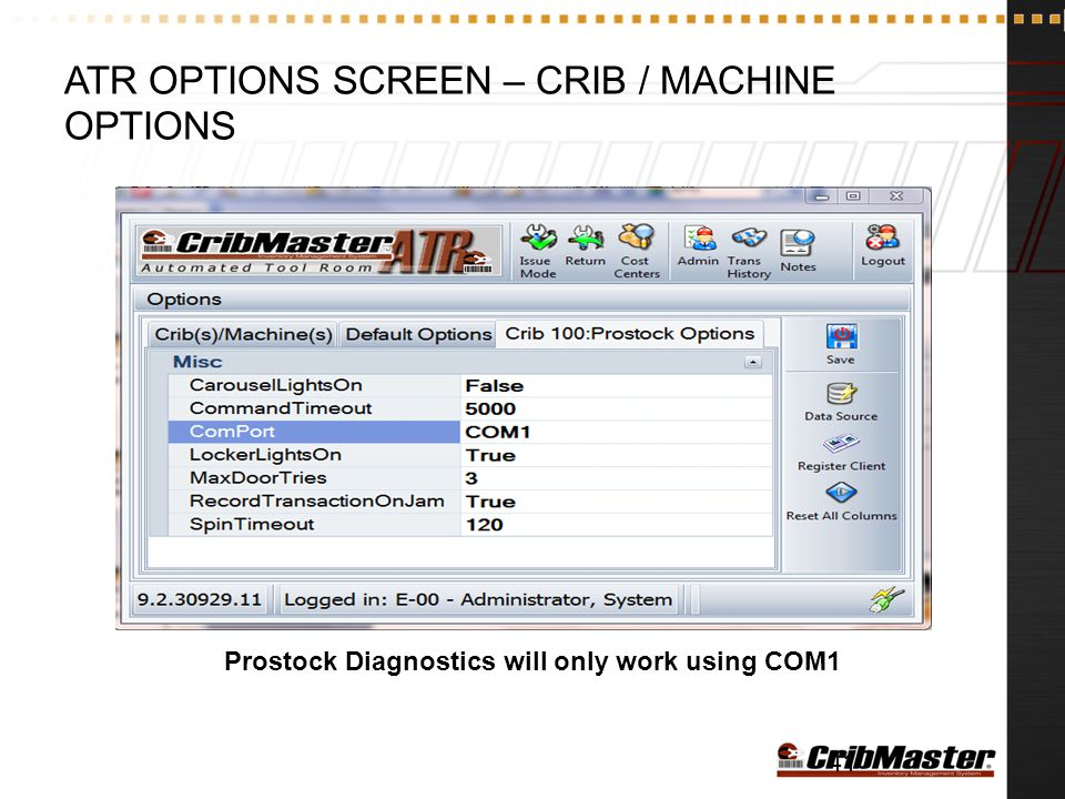 ATR Options Screen – Crib / Machine Options