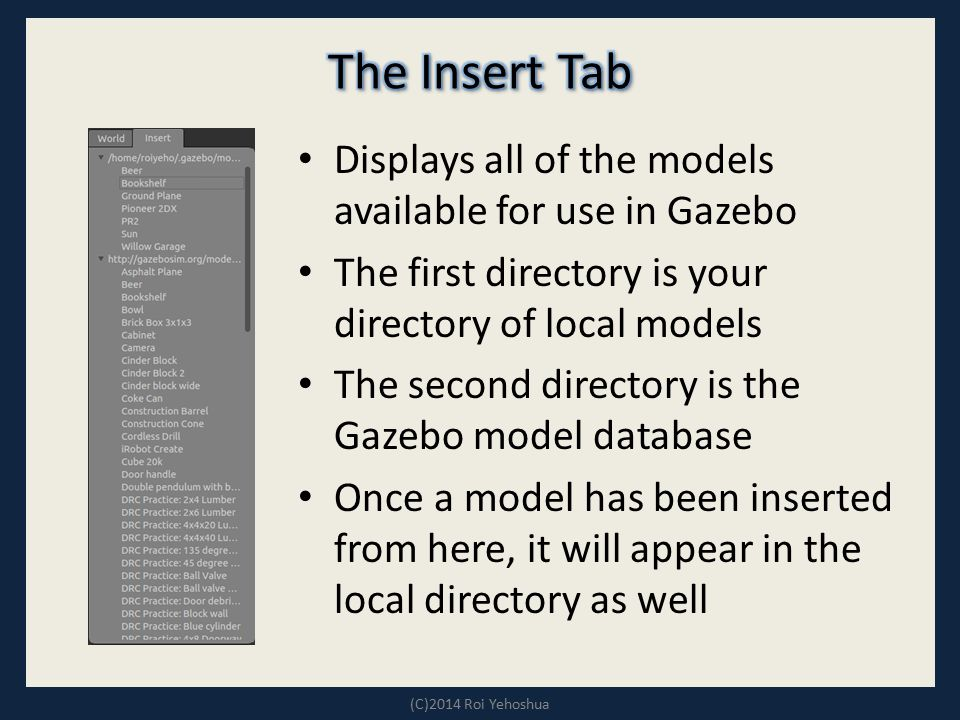 The Insert Tab Displays all of the models available for use in Gazebo