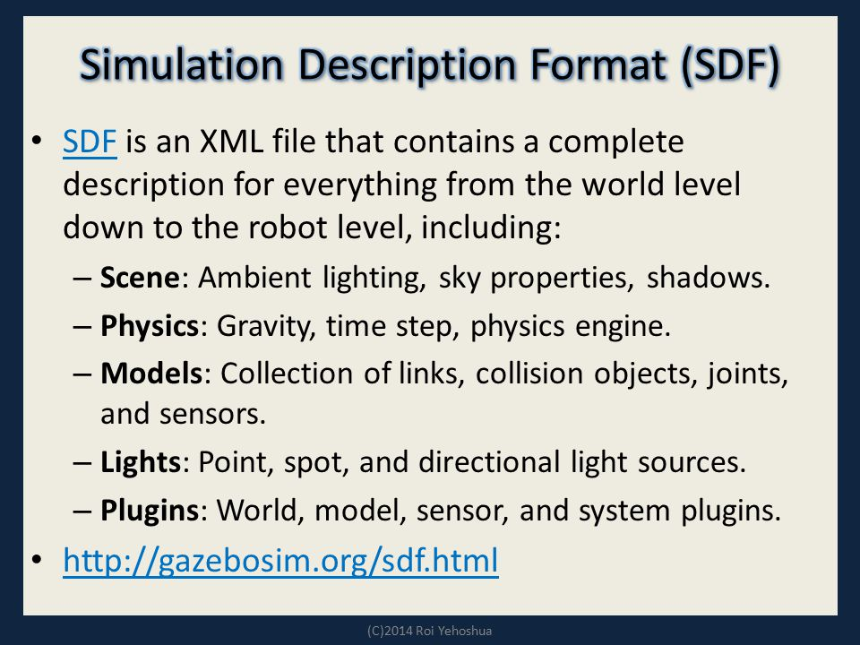Simulation Description Format (SDF)