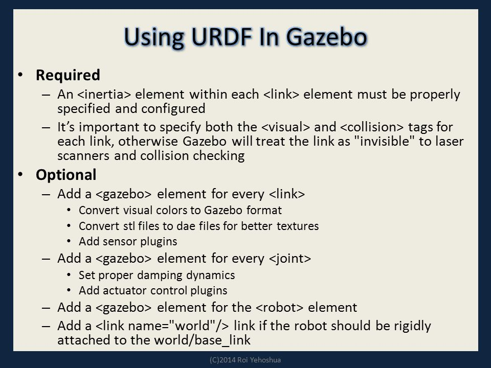 Using URDF In Gazebo Required Optional