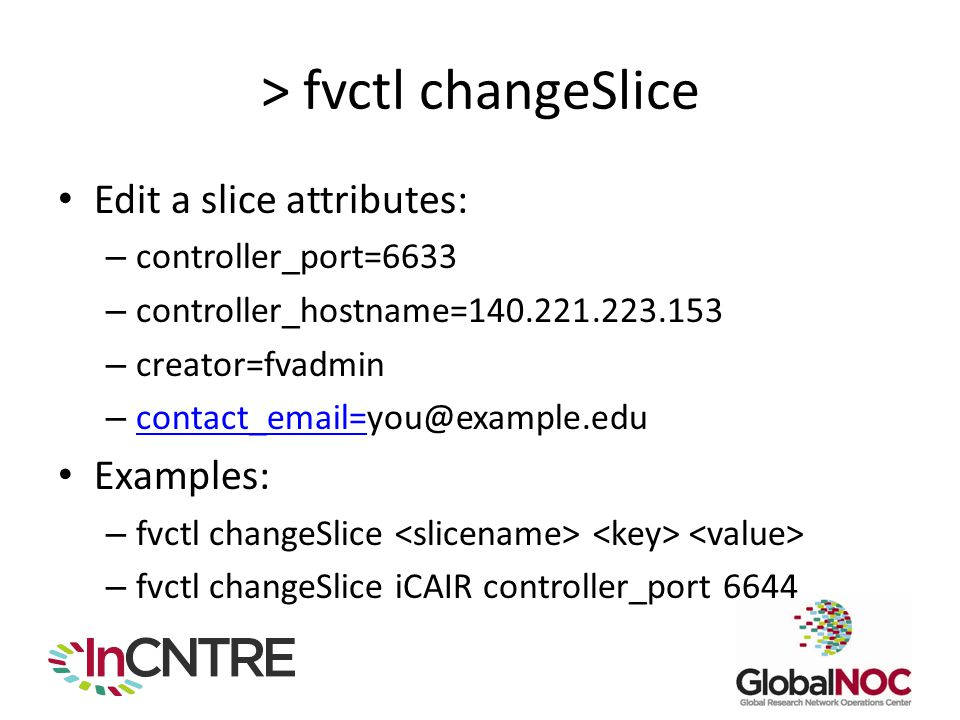 > fvctl changeSlice