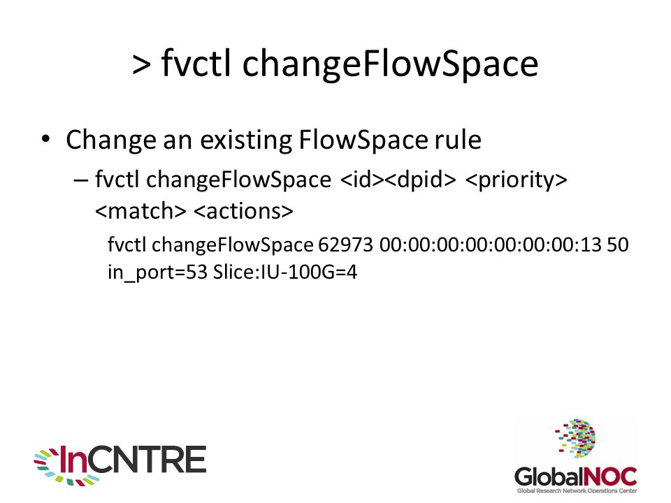 > fvctl changeFlowSpace