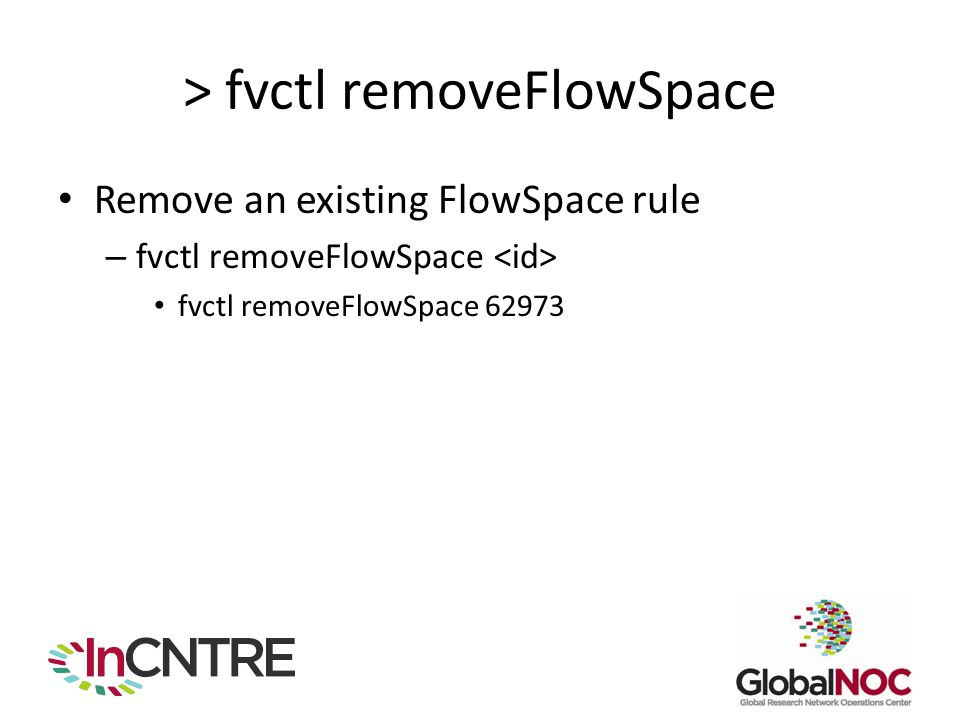 > fvctl removeFlowSpace