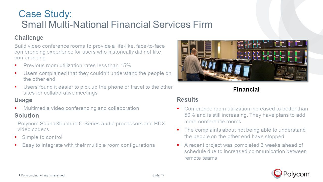 Case Study: Small Multi-National Financial Services Firm