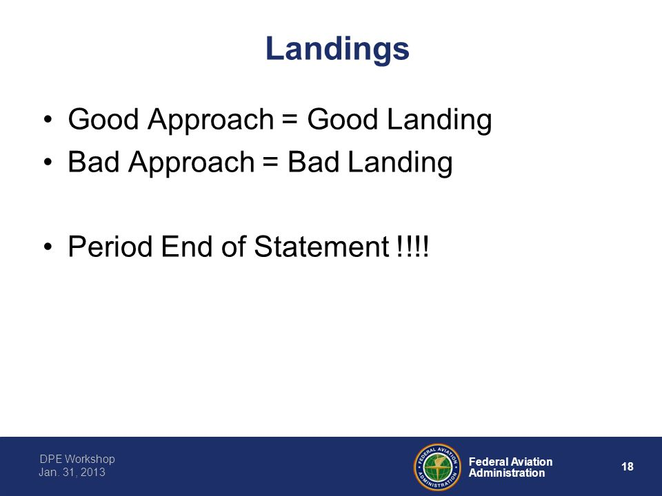 Landings Good Approach = Good Landing Bad Approach = Bad Landing