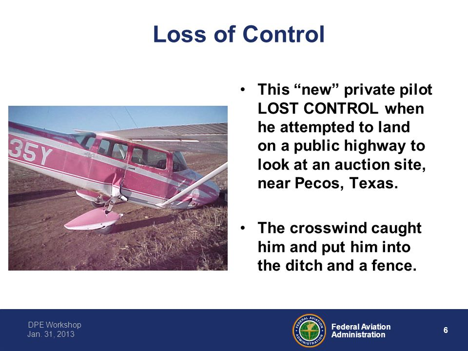 Loss of Control This new private pilot LOST CONTROL when he attempted to land on a public highway to look at an auction site, near Pecos, Texas.