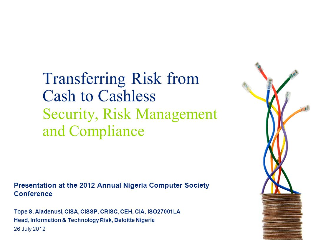 Transferring Risk from Cash to Cashless Security, Risk Management and Compliance