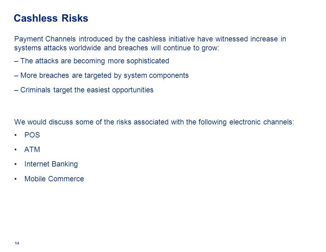 Cashless Risks