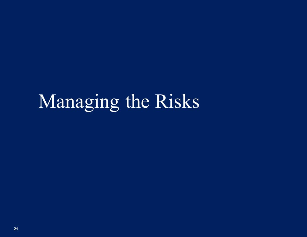 Managing the Risks