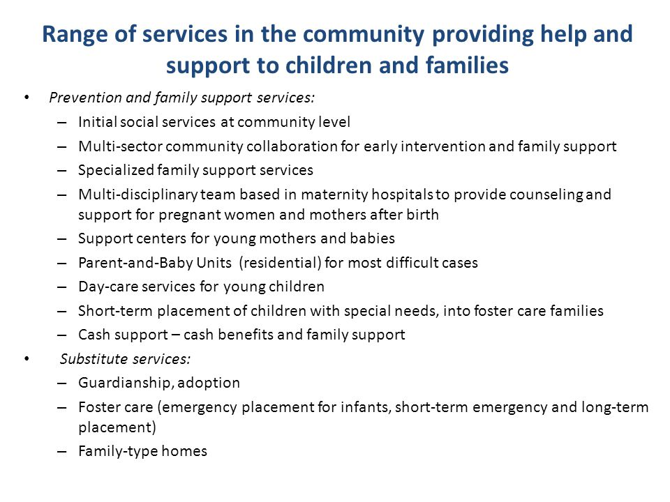 Range of services in the community providing help and support to children and families