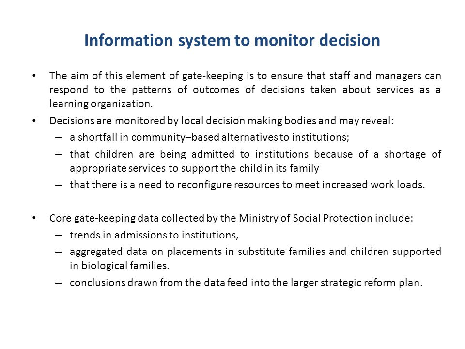 Information system to monitor decision