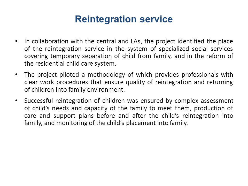 Reintegration service