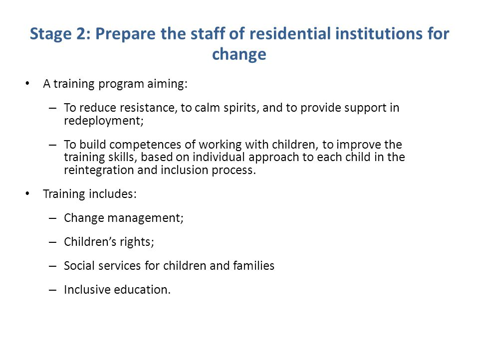 Stage 2: Prepare the staff of residential institutions for change