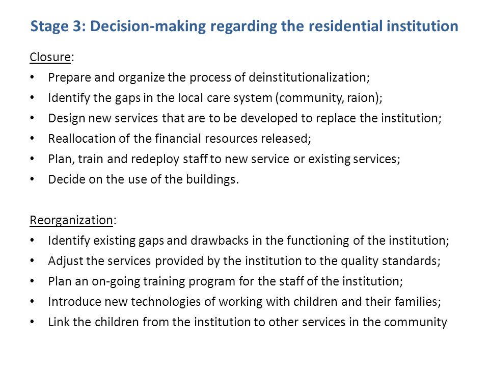 Stage 3: Decision-making regarding the residential institution