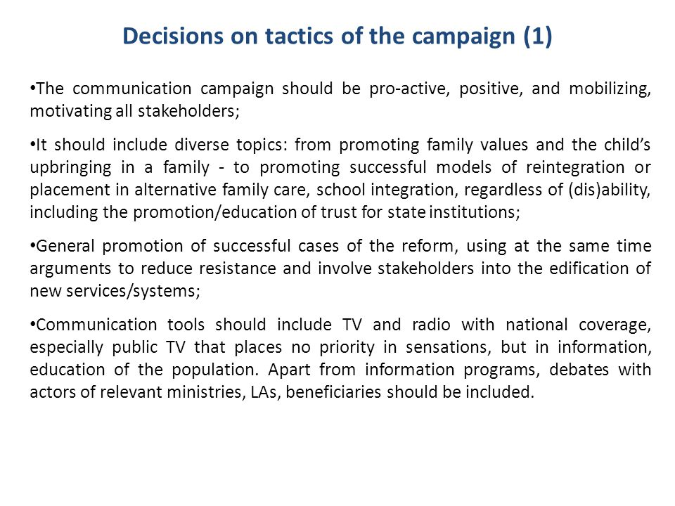 Decisions on tactics of the campaign (1)