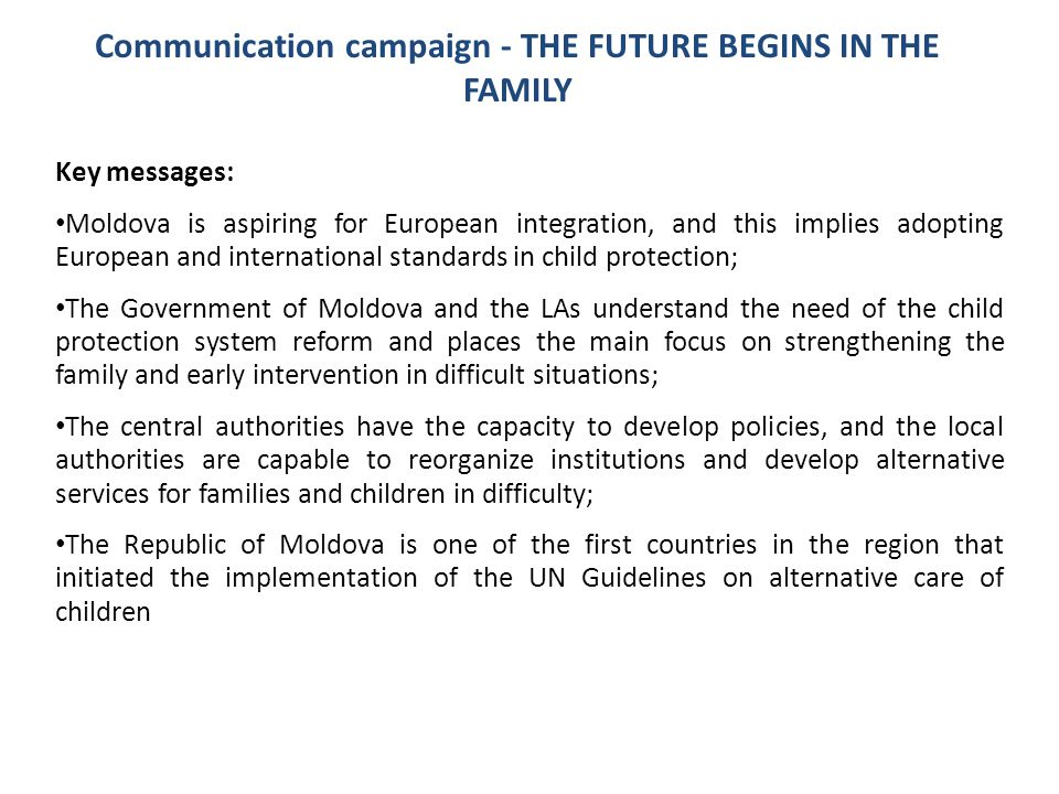 Communication campaign - THE FUTURE BEGINS IN THE FAMILY