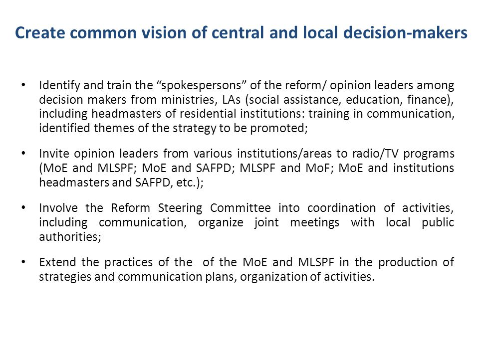 Create common vision of central and local decision-makers