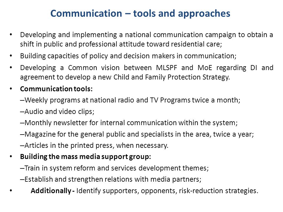 Communication – tools and approaches