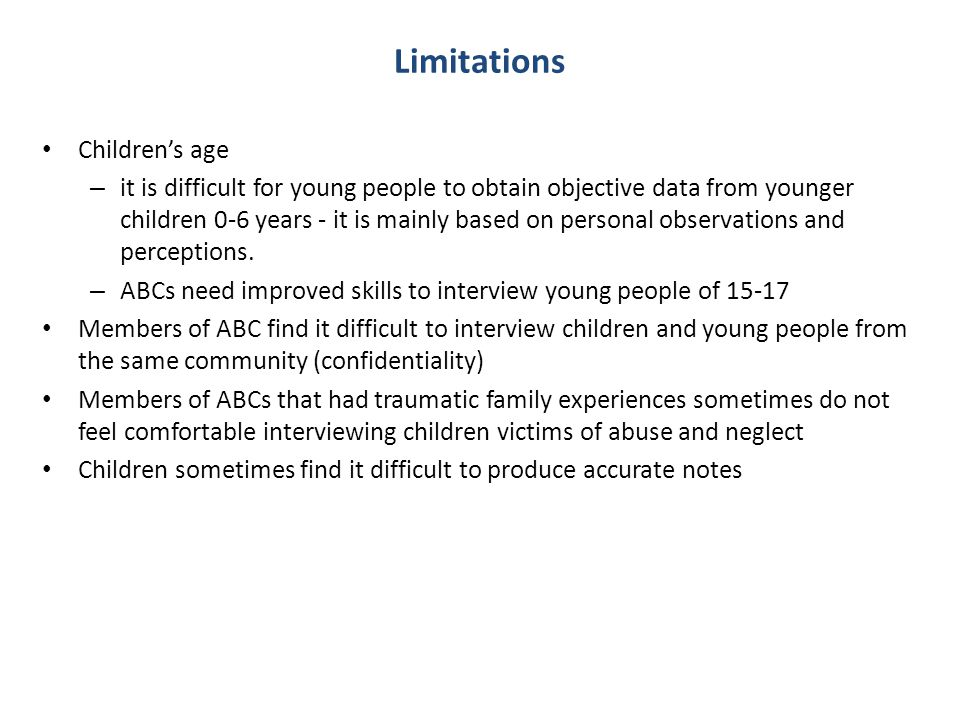 Limitations Children's age