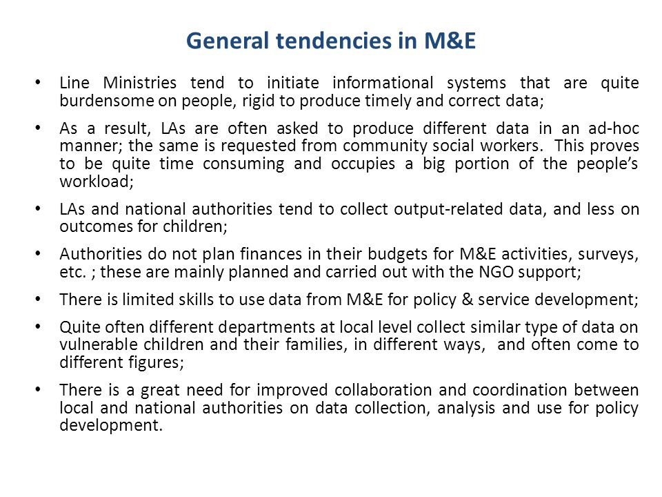 General tendencies in M&E
