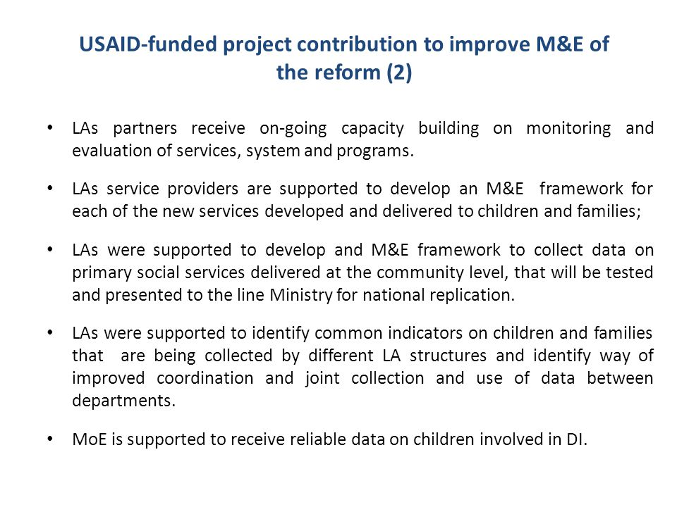 USAID-funded project contribution to improve M&E of the reform (2)