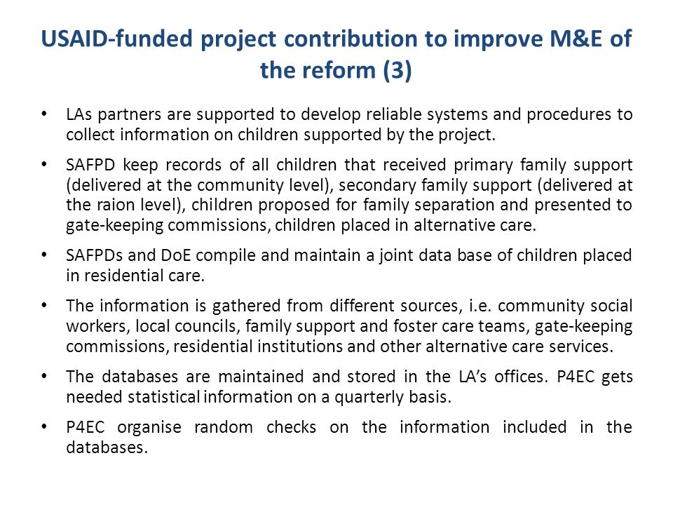 USAID-funded project contribution to improve M&E of the reform (3)