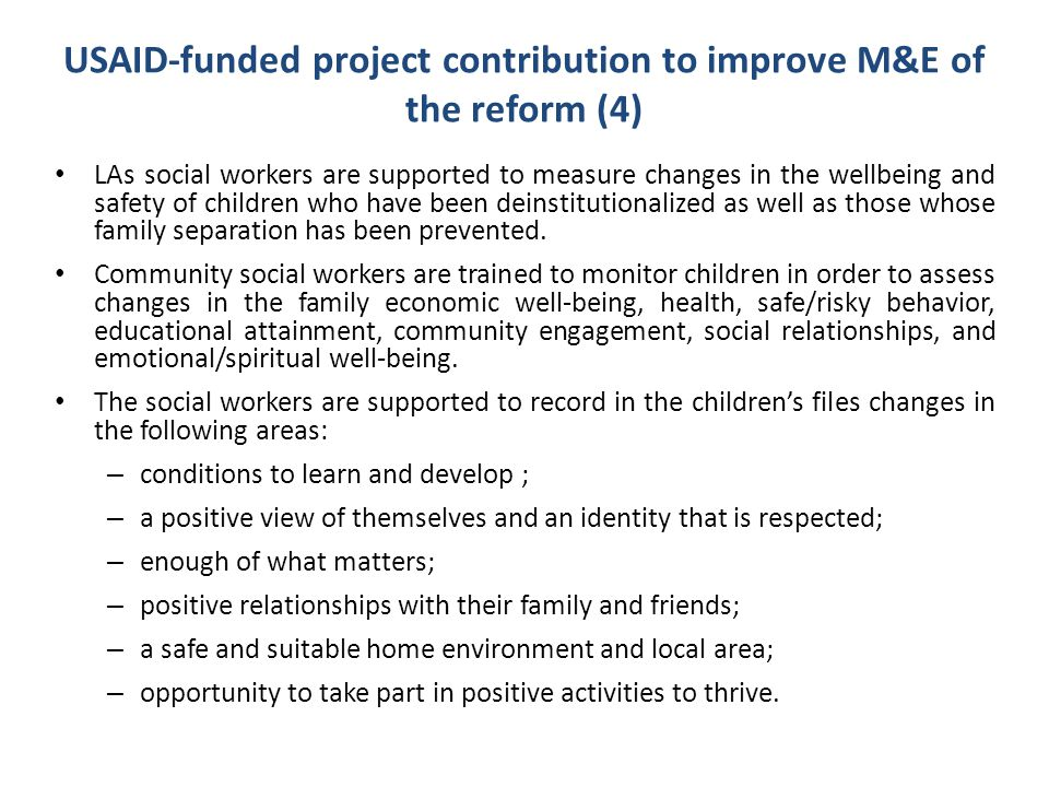 USAID-funded project contribution to improve M&E of the reform (4)
