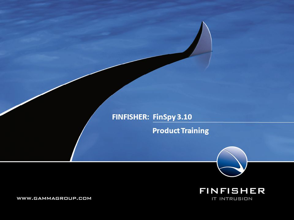 FINFISHER: FinSpy 3.10 Product Training