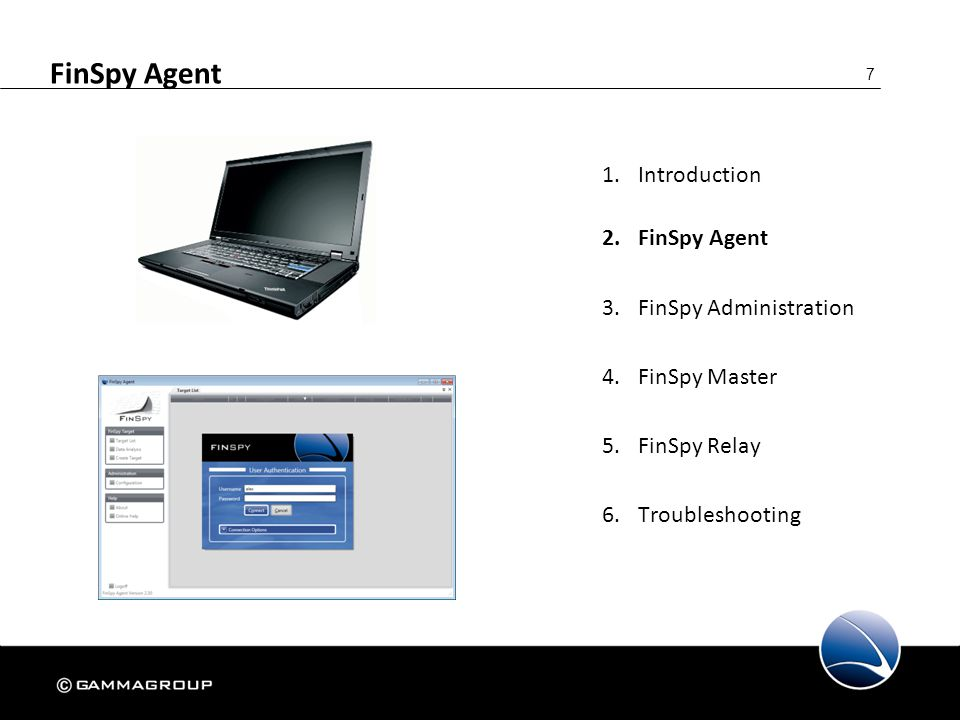FinSpy Agent Introduction FinSpy Agent FinSpy Administration