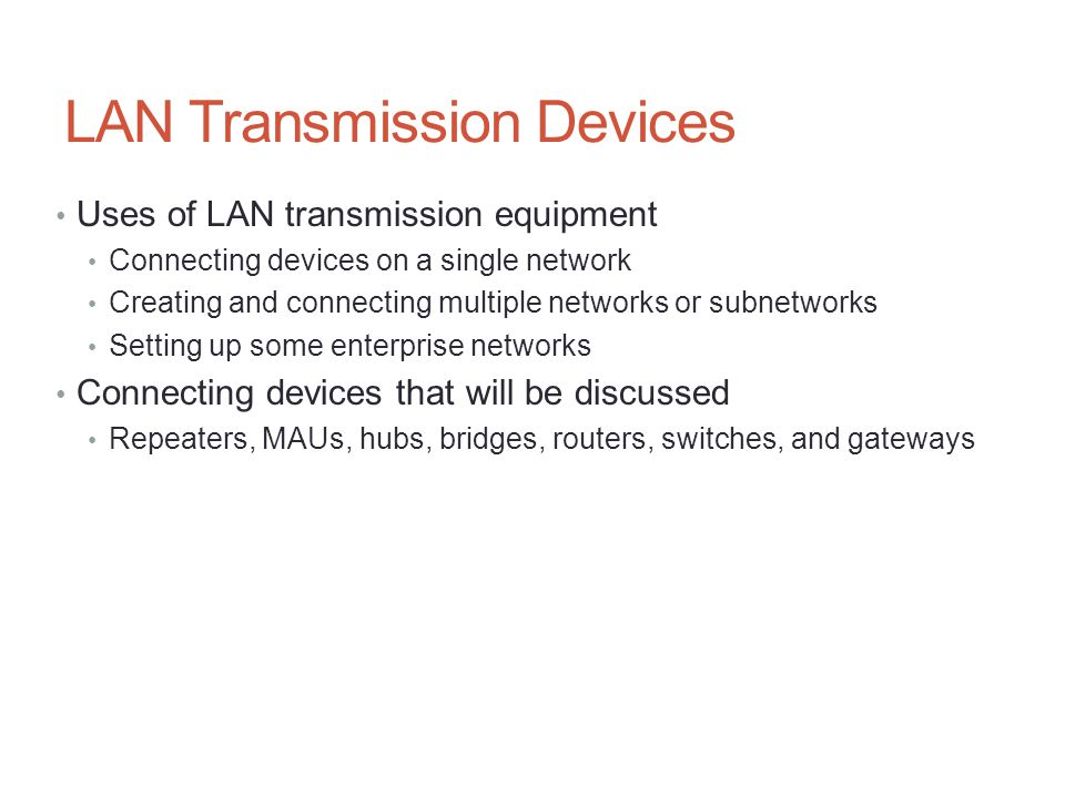LAN Transmission Devices